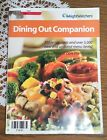 WEIGHT WATCHERS DINING OUT COMPANION 111 RESTAURANTS  OVER 5000 MENU ITEMS