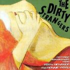 NEW - Dirty Strangers by Dirty Strangers