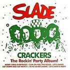 Slade - Crackers - The Rockin' Party Album! - Slade CD new and sealed