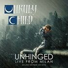 Unruly Child - Unhinged: Live From Milan (CD Used Very Good)
