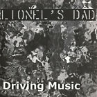 Lionel's Dad - Driving Music (CD Used Very Good)