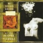 My Dying Bride - As the Flower Withers (2001)