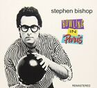 Stephen Bishop - Bowling In Paris (CD Used Very Good)