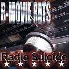 B-MOVIE RATS: RADIO SUICIDE (CD.)