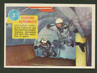 1963 TOPPS ASTRONAUT PICTURES #2 FLOATING POPSICLE BACK EXC EXC+ NO CREASES NICE