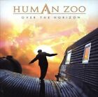 Over the Horizon by HUMAN ZOO (CD/SEALED - FAST BALL 2007) pure HARD ROCK