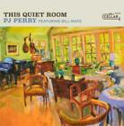 PJ PERRY / BILL MAYS: THIS QUIET ROOM (CD.)