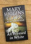All Dressed in White An Under Suspicion Novel by Mary Higgins Clark Alafair