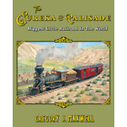 The EUREKA PALISADE Biggest Little Railroad in the World NEW BOOK 2019