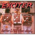 Exciter: Better Live Than Dead =CD=
