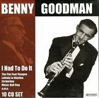 Benny Goodman:I Had to Do It~Sing,Sing,Sing~10 CD BOX SET~VG Condition~Near Mint