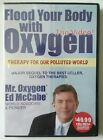 Flood Your Body with Oxygen DVDset 4 DVDs Ed McCabe MrOxygen health therapies