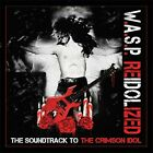 W.A.S.P. - Reidolized (Soundtrack To The Crimson Idol) (CD Used Very Good)