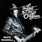 DAVID WADDELL: LAST OF THE OUTLAWS (CD.)
