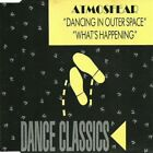 ATMOSFEAR DANCING IN OUTER SPACE / WHAT'S HAPPENING GERMANY CD-SINGLE 1990 RARE
