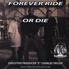 O.S.T.: FOREVER RIDE OR DIE (CD.)