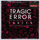 TRAGIC ERROR Tanzen RARE NEW 3