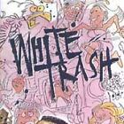 WHITE TRASH - White Trash (CD 1991)