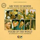 Voices of the World: An Anthology of Vocal Expression [Box set]  3 CD set