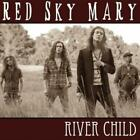 RED SKY MARY: RIVER CHILD (CD.)