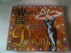 DOROTHY - WHAT'S THAT TUNE? - 4 MIX UK CD SINGLE - SLEAZE SISTERS