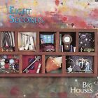 Eight Seconds - Big Houses