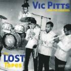 VIC PITTS & THE CHEATERS: LOST TAPES [CD]