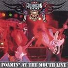AMERICAN DOG: FOAMIN AT THE MOUTH-LIVE! (CD.)