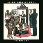 BILL CHAMPLIN: SINGLE (CD.)