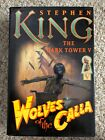 Wolves of the Calla by Stephen King 2003 First Edition Hardcover