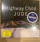 Highway Child by Jude CD, Oct-2003 New sealed Japanese import