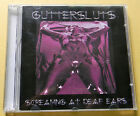 GUTTERSLUTS CD- SCREAMING AT DEAF EARS 1999