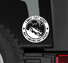 Decal Jeep Wrangler Sticker I May Get Lost But I Never Get Stuck
