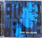 Rory Gallagher - Etched In Blue (14 trk EU CD 74321 627972)