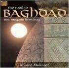 AHMED MUKHTAR: ROAD TO BAGHDAD (CD.)