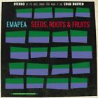 EMAPEA: SEEDS ROOTS & FRUITS (CD.)