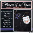 The Phantom of the Opera & Other Broadway Favorites by Various Artists (CD,...