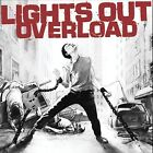 Overload * by Lights Out (CD, Jul-2005, Youngblood Records)