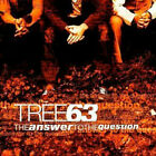 The Answer to the Question by Tree63 (CD, Mar-2004, Inpop Records)