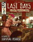 Last Days Zombie Apocalypse A Game of Survival Horror HARDCOVER NEW