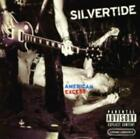 SILVERTIDE: AMERICAN EXCESS (CD.)