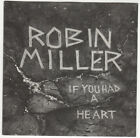 Robin Miller – If You Had A Heart (1992) Break Records NEW sealed rare CD