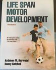 NEW Life Span Motor Development 6th + ACCESS CODE Kathleen Haywood  N Getchell