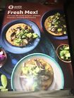 WEIGHT WATCHERS WW Fresh Mex 150 Mexican Recipes Book NEW