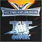 T.T. QUICK: METAL OF HONOR (CD.)