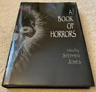 A Book of Horrors Stephen Jones ed Stephen King Ramsey Campbell HC signed