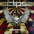 ECLIPSE: ARE YOU READY TO ROCK: MMXIV (CD.)
