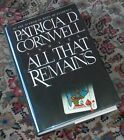 Signed ALL THAT REMAINS Patricia Cornwell 92 1st Ed First Edition Prin Scarpetta