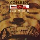 CONJURE: BAD MOUTH (CD.)