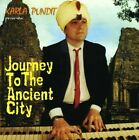 Karla Pundit Presents Journey to the Ancient City by Karla Pundit (CD,...